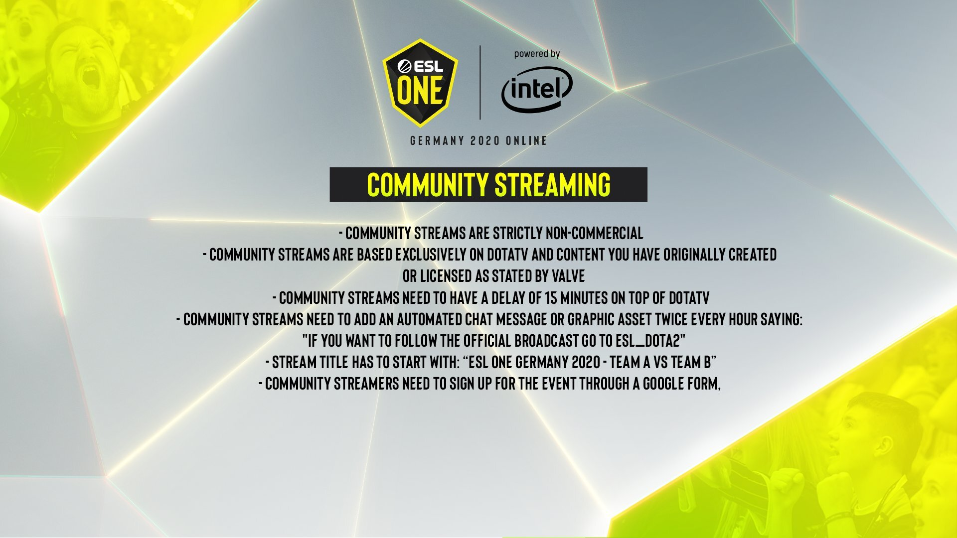 ESL One Germany 2020 requirements for community streamers